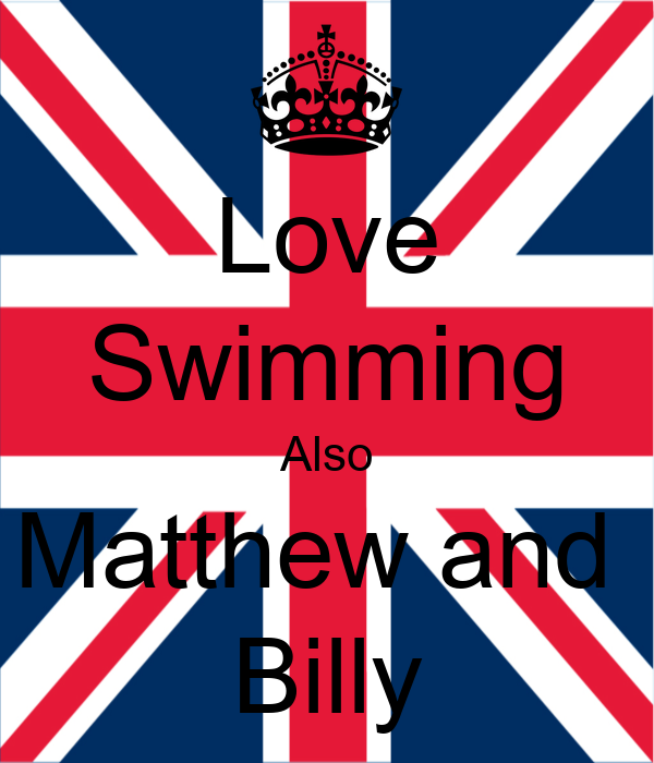 love swimming also matthew and billy poster hannah barton keep calm o matic. Black Bedroom Furniture Sets. Home Design Ideas