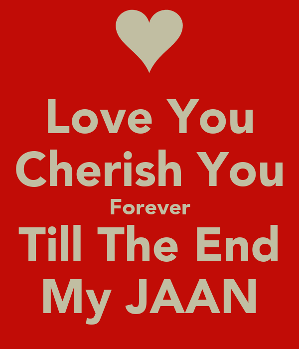 Love You Till The End Wallpapers : Jaan I Love U Auto Design Tech