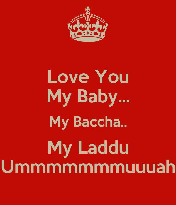Love You My Baby My Baccha My Laddu Ummmmmmmuuuah Poster Rini