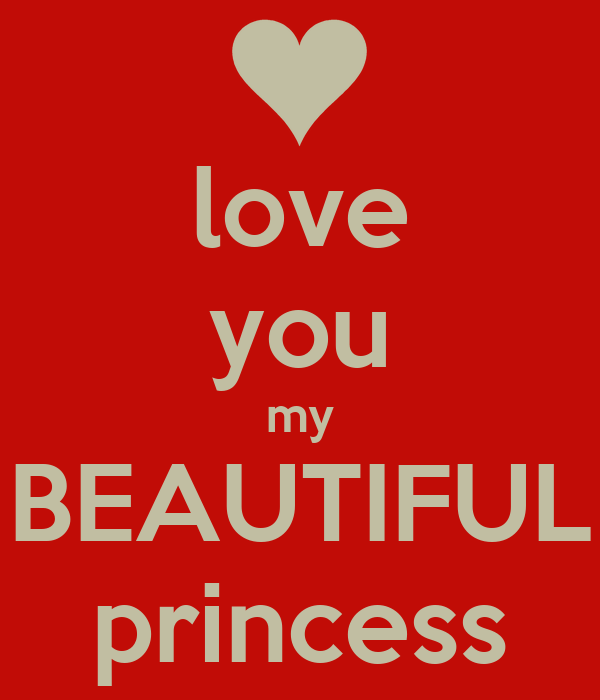The gallery for --> I Love You Princess
