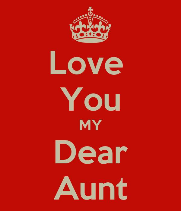 Love You My Dear Aunt Poster Amirali Keep Calm O Matic