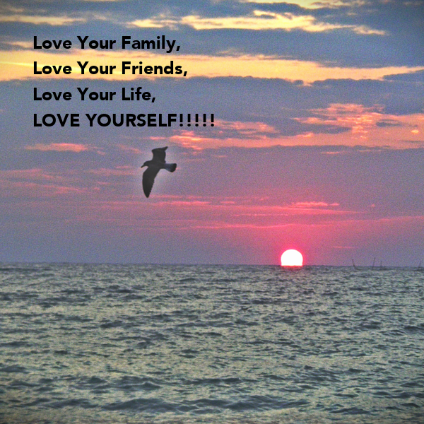 Love Your Family, Love Your Friends, Love Your Life, LOVE ...