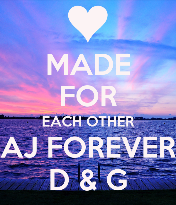 MADE FOR EACH OTHER AJ FOREVER D & G Poster