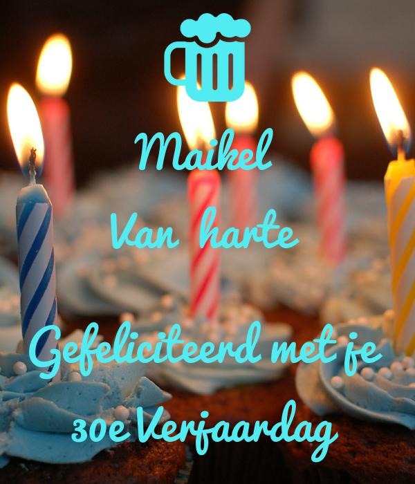 Maikel Van Harte Gefeliciteerd Met Je 30e Verjaardag Poster