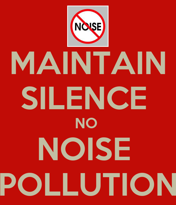MAINTAIN SILENCE NO NOISE POLLUTION Poster ...