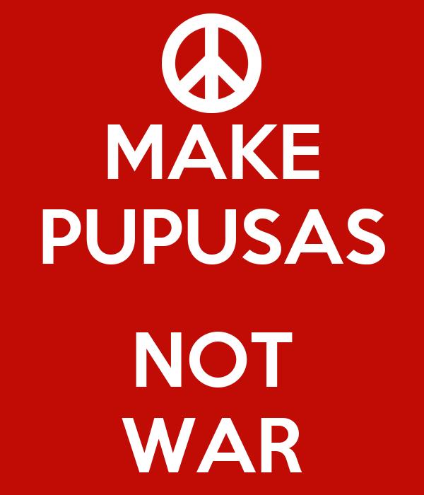 a2fbc44cf5612 MAKE PUPUSAS NOT WAR Poster | MARIO | Keep Calm-o-Matic