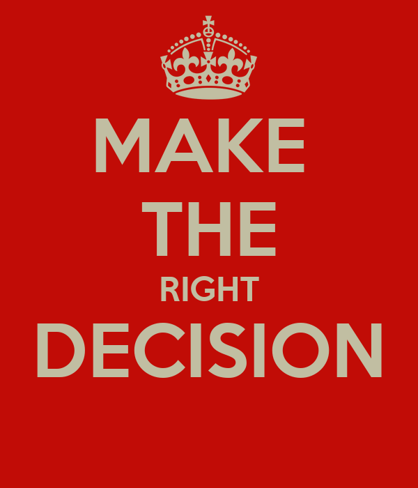 making right decision essay