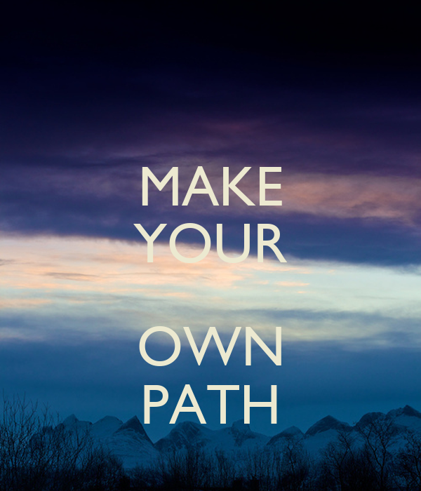 Make your own path poster natalie keep calm o matic - Make your own keep calm wallpaper free ...