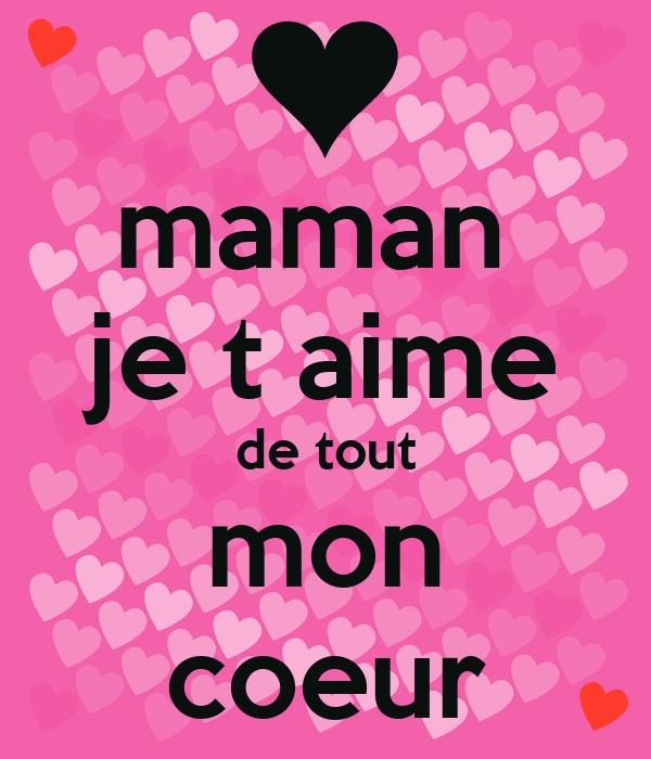 maman je t aime de tout mon coeur