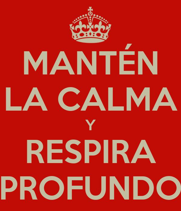 Image result for manten la calma y respira