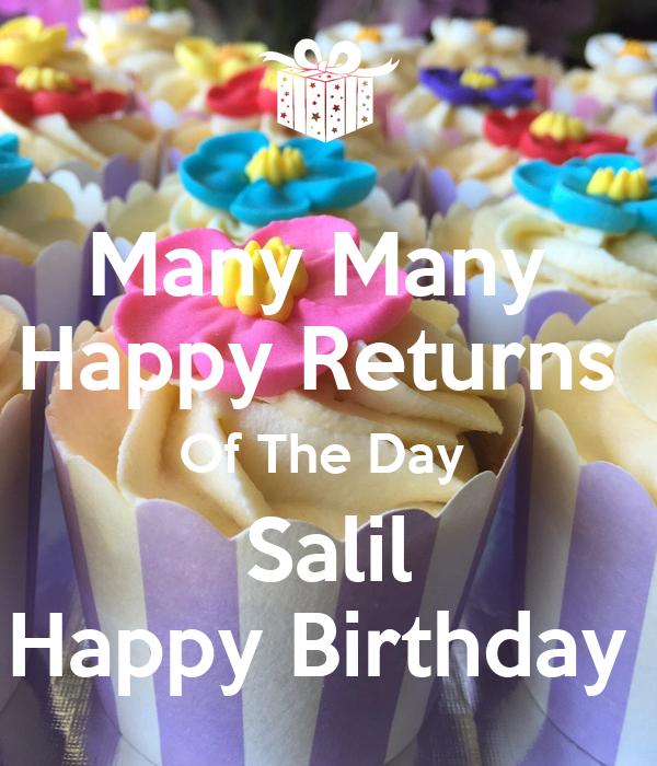Many Many Happy Returns Of The Day Salil Happy Birthday