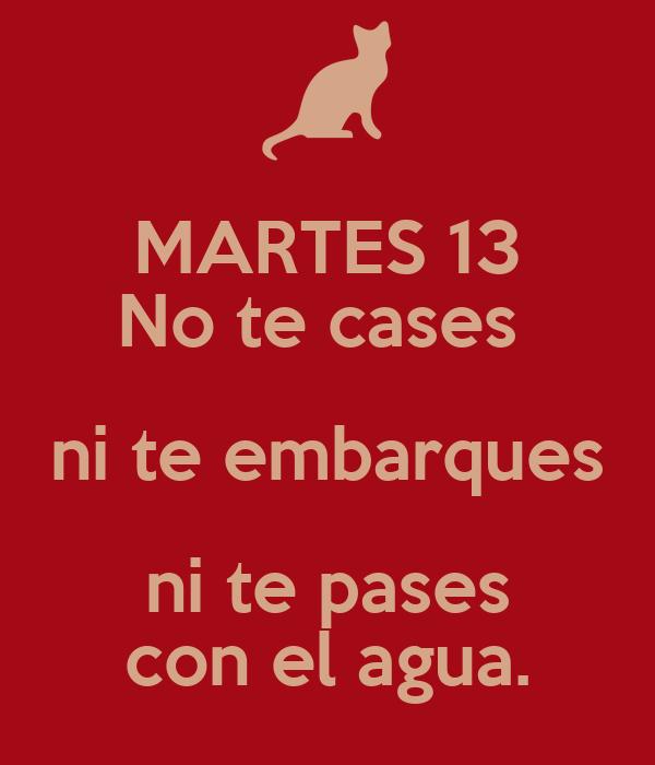 MARTES 13 No te cases ni te embarques ni te pases con el agua. Poster ...