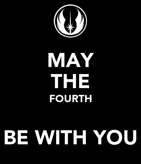 May The Fourth Be With You Waterside: KEEP CALM AND CARRY ON Image