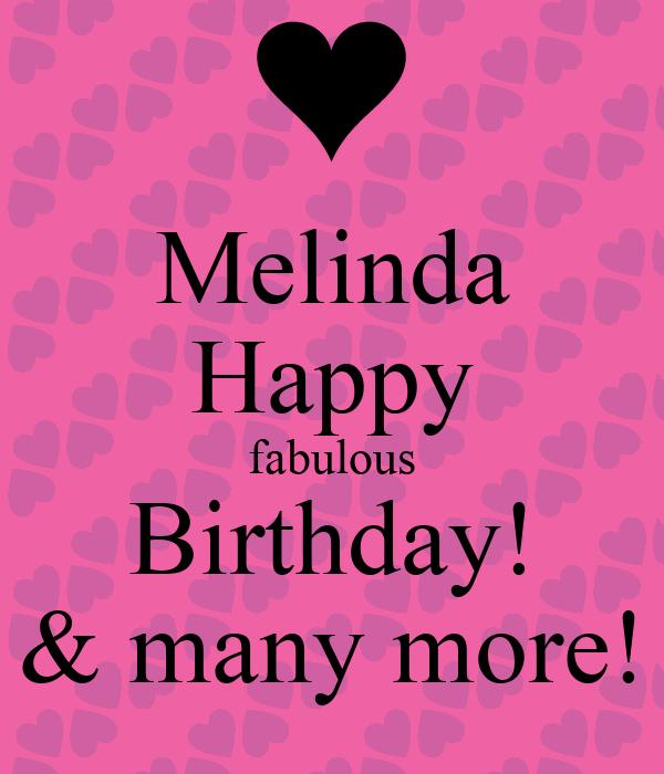 Melinda Happy Fabulous Birthday! & Many More! Poster