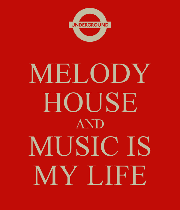 Melody house music 28 images music melody house mount for My house house music