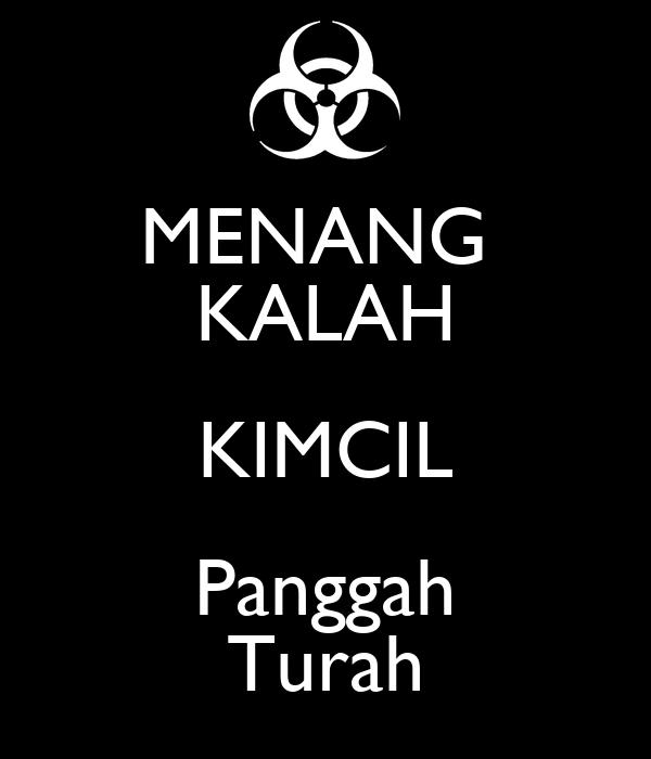 MENANG KALAH KIMCIL Panggah Turah  KEEP CALM AND CARRY ON Image