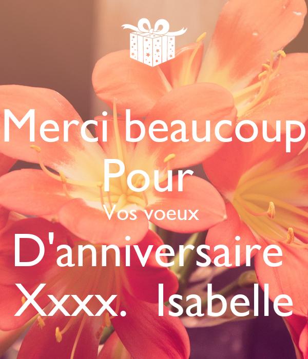 Merci Beaucoup Pour Vos Voeux Danniversaire Xxxx Isabelle Poster