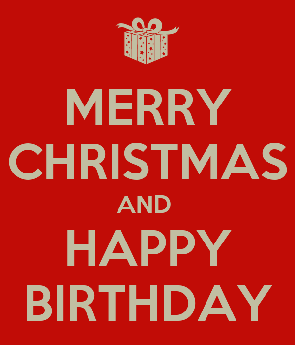 Merry Christmas And Happy Birthday Poster Helene Keep Happy Birthday And Merry Wishes