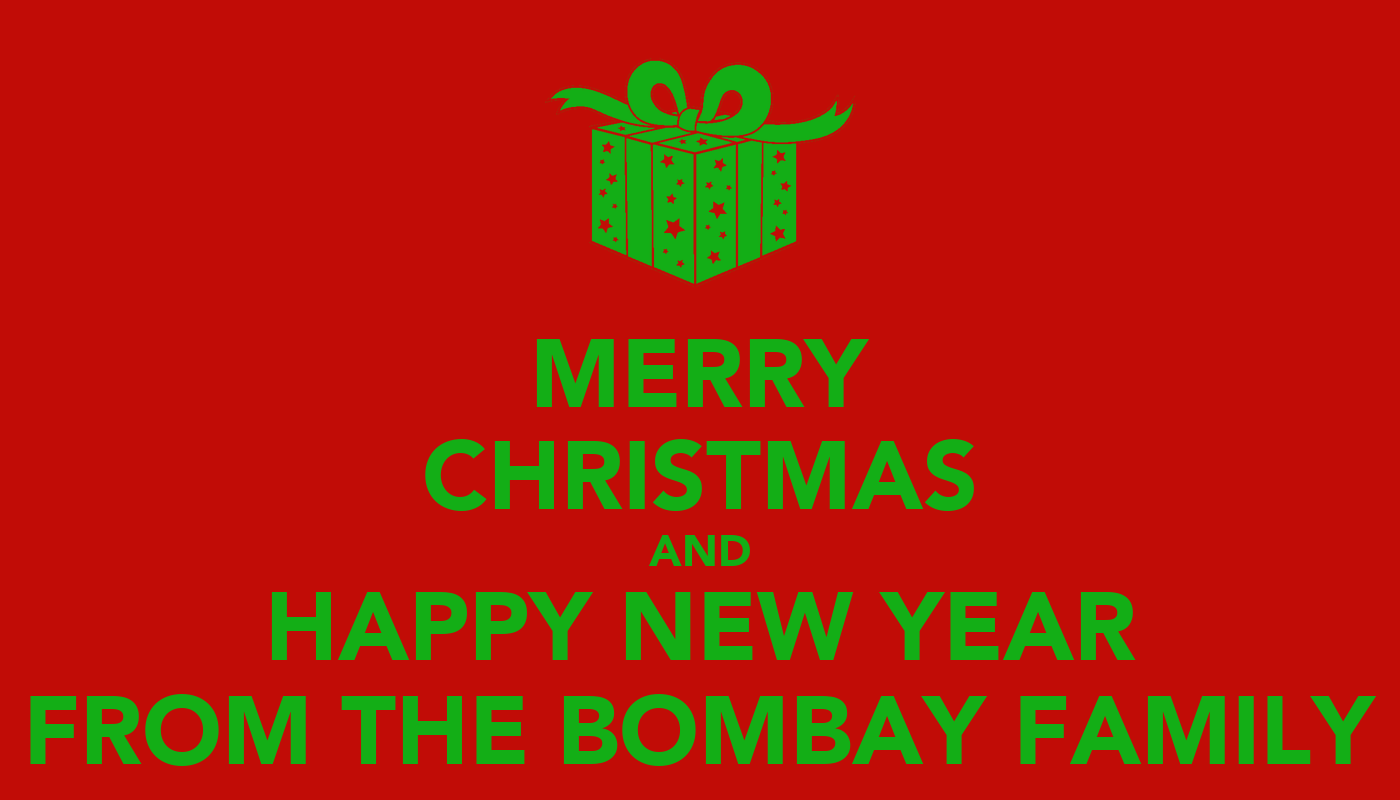 Merry christmas and happy new year from the bombay family for Why is it merry christmas and not happy christmas