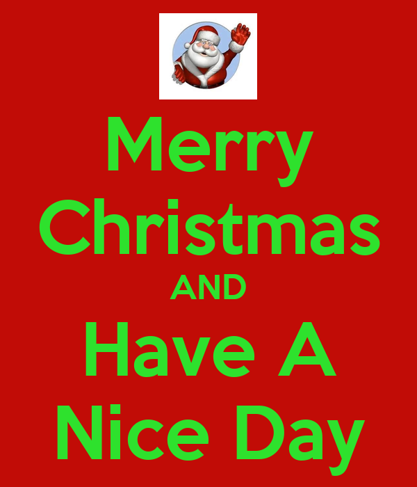 Merry Christmas AND Have A Nice Day Poster | Eric | Keep Calm-o-Matic