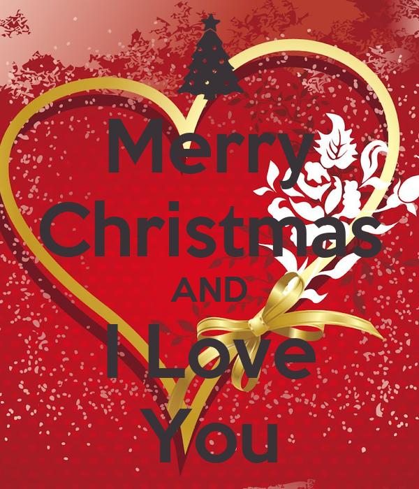 Merry christmas and i love you poster max keep calm o