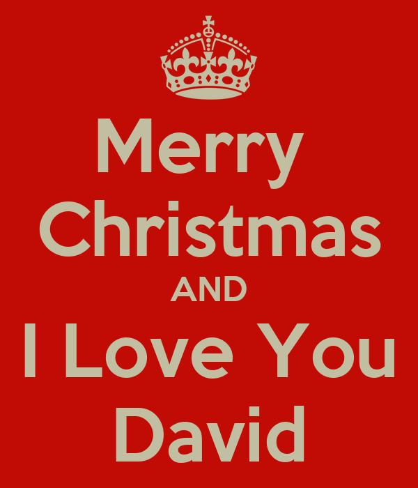 Merry Christmas AND I Love You David Poster | Amy | Keep Calm-o-Matic