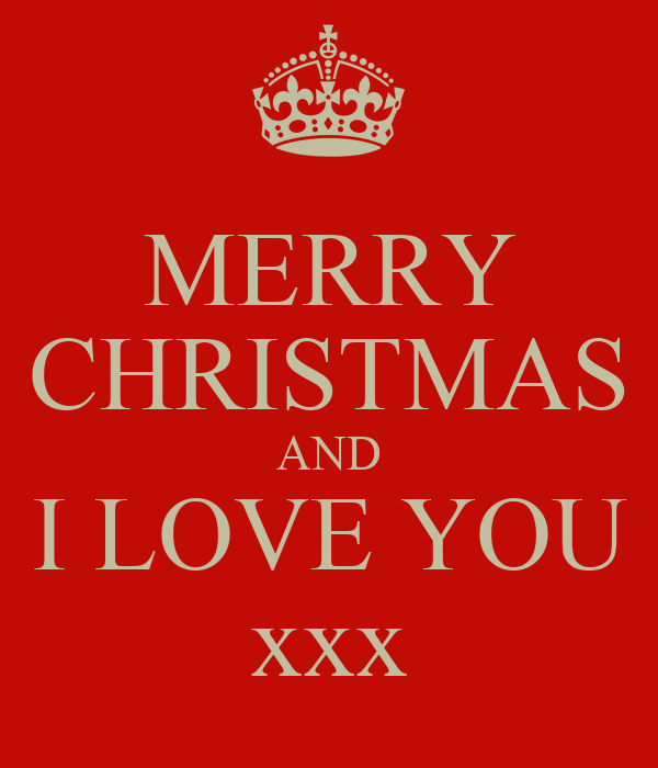 Merry Christmas I Love You.Merry Christmas And I Love You Xxx Poster Emma Keep Calm
