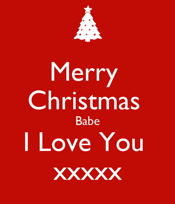 Merry Christmas I Love You.Merry Christmas Babe I Love You Xxxxx Poster Lynne Keep