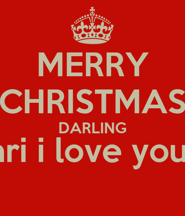 MERRY CHRISTMAS DARLING Mari i love you : ) Poster | Beto ...