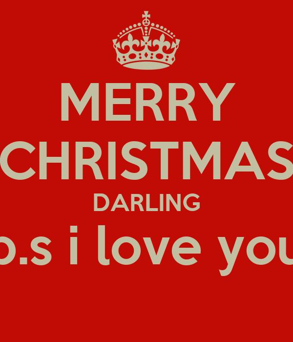 Merry Christmas Darling.Merry Christmas Darling P S I Love You Poster Sara Keep
