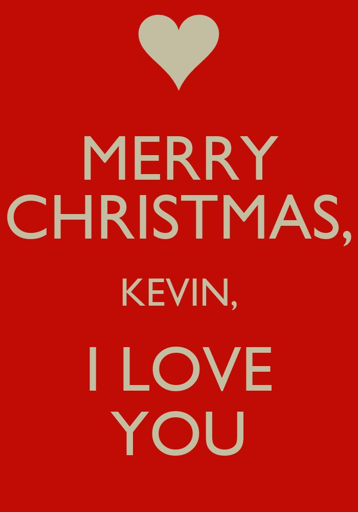 MERRY CHRISTMAS, KEVIN, I LOVE YOU Poster | Karina | Keep Calm-o-Matic