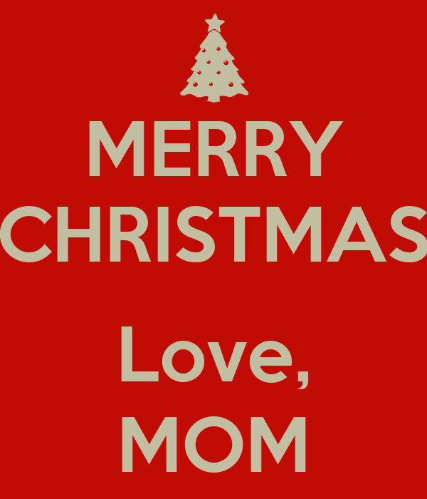 MERRY CHRISTMAS Love, MOM Poster