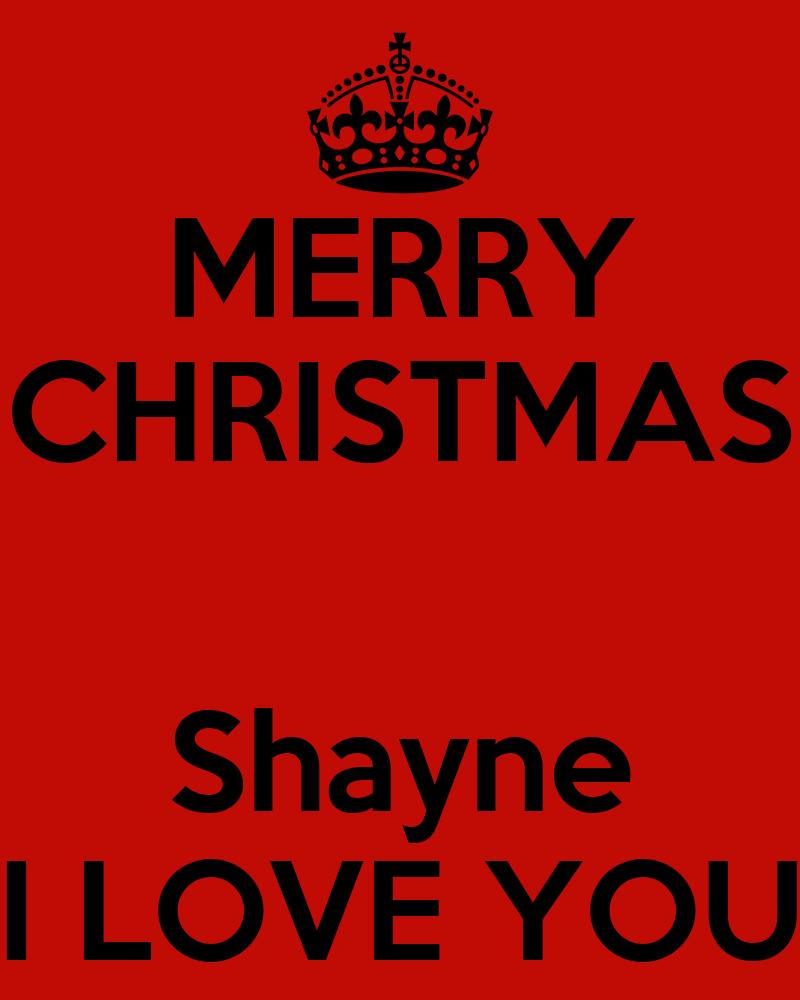 Merry christmas shayne i love you poster aphrodite