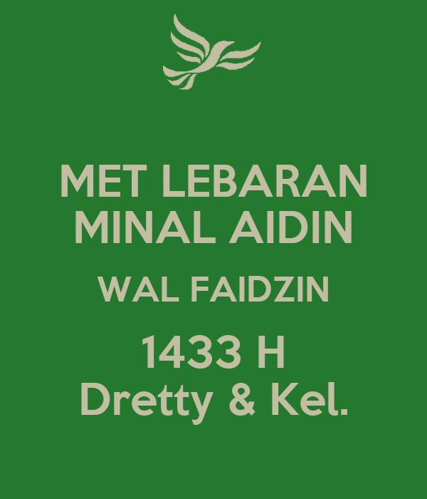 Met Lebaran Minal Aidin Wal Faidzin Dretty Kel
