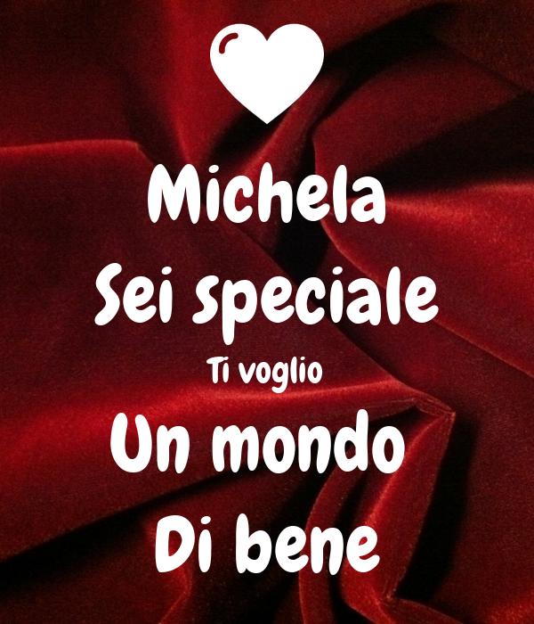 Michela Sei Speciale Ti Voglio Un Mondo Di Bene Poster Massimo