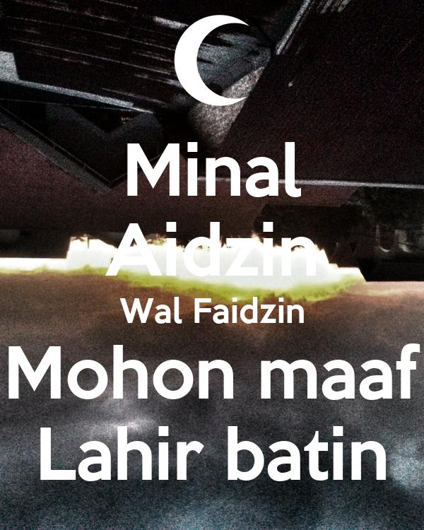 Minal Aidzin Wal Faidzin Mohon Maaf Lahir Batin