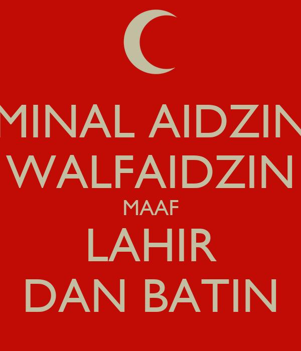MINAL AIDZIN WALFAIDZIN MAAF LAHIR DAN BATIN