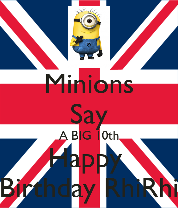 Pictures of Minions Saying Happy Birthday Minions Say a Big 10th Happy