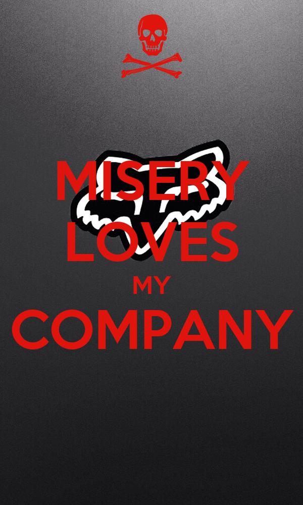 Misery loves my company amalgama - 13b