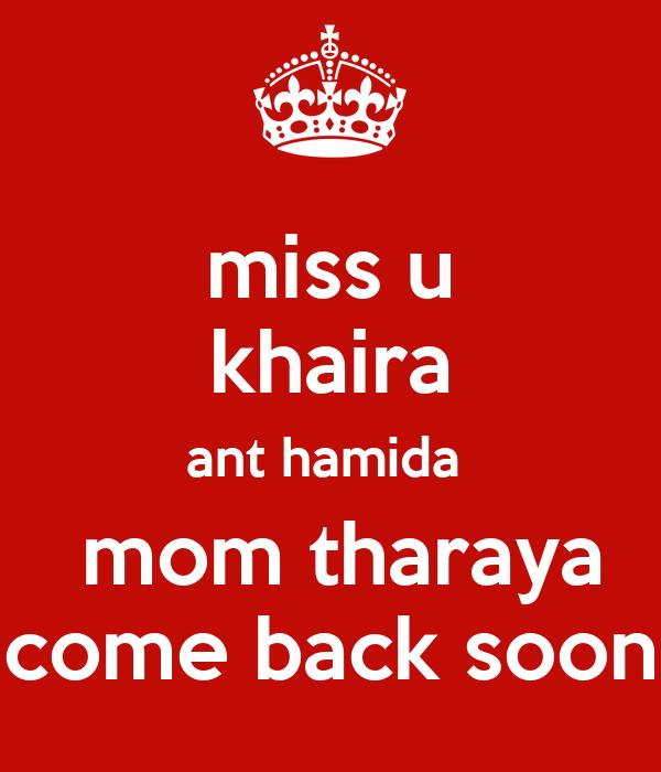 Miss U Khaira Ant Hamida Mom Tharaya Come Back Soon Poster