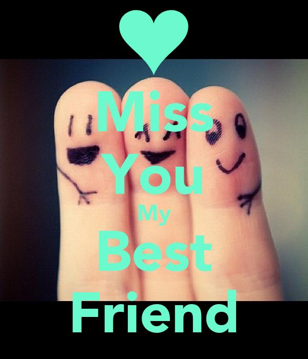 Miss You My Best Friend Poster Shramana Keep Calm O Matic