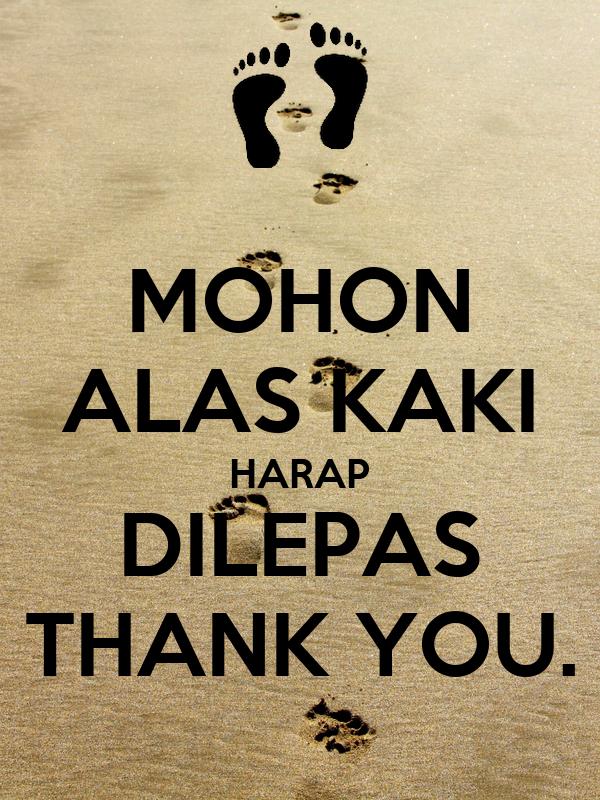 Image Result For Alas Kaki Mohon Dilepas