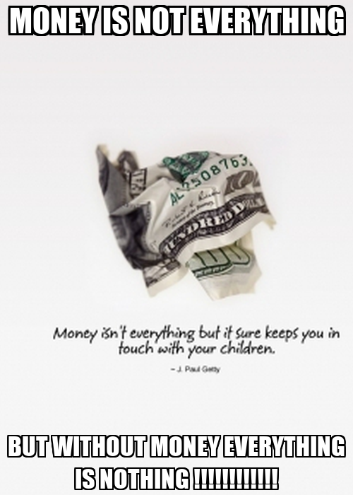 essay about money is not everything
