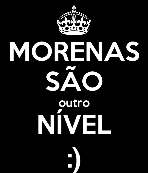 MORENAS SÃO outro NÍVEL :)