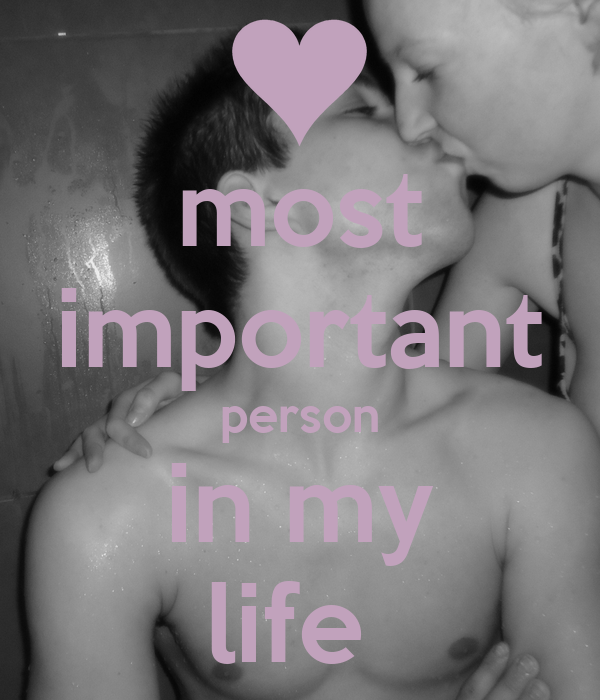 Important person in life