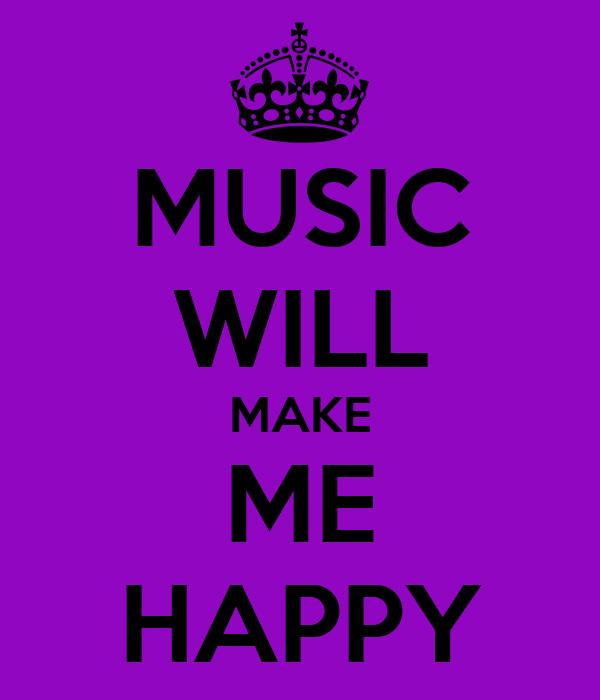 Calm Happy Music Music Will Make me Happy
