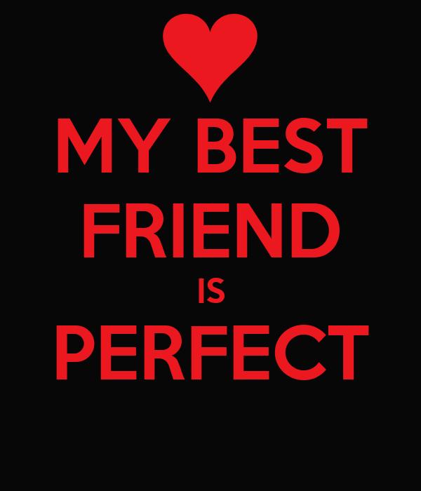my best friend is