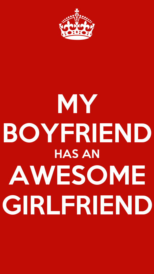 My Boyfriend Has An Awesome Girlfriend  Keep Calm And. Best Voip Provider Cnet Dentist Richardson Tx. Compare Car Insurance Company. Invisalign After Braces Dr Crane Fort Collins. Best First Time Home Buyer Programs. Holloway Memorial Funeral Home. How To Sell A Tag Heuer Watch. Beauty Schools In Orlando Florida. How To Set Up Voicemail On Iphone 5