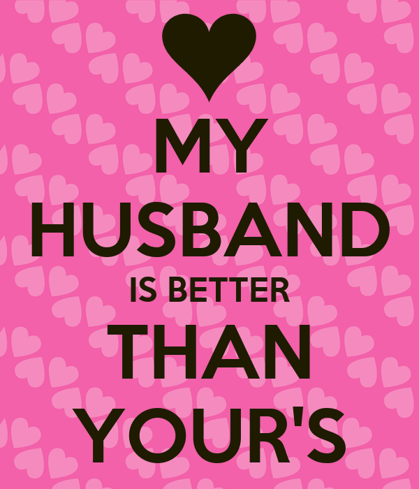 My Husband Is Better Than Yours Poster Diana Keep Calm O Matic