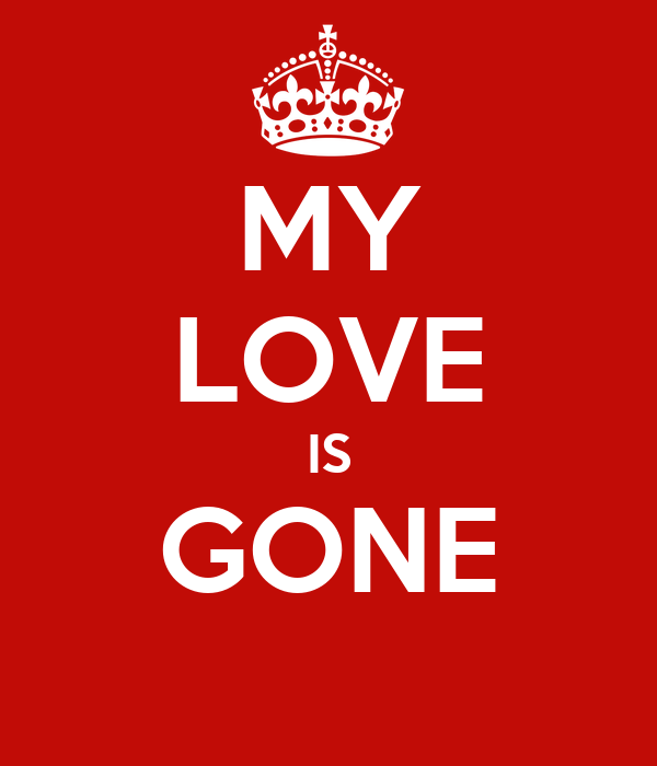 my love is gone poster vicky keep calm o matic